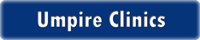 Umpire Clinics