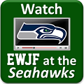EWJF at the Seahawks