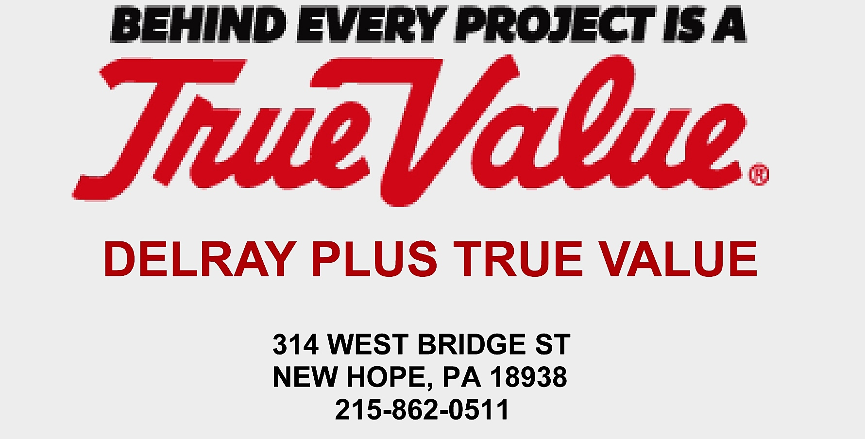 DELRAY PLUS TRUE VALUE