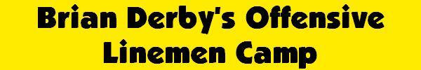 Brian Derby's Offensive Linemen Camp