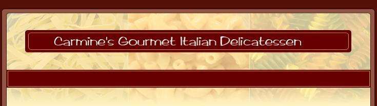 Carmine's Italian Deli & Cafe