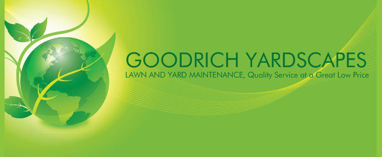 GOODRICH YARDSCAPES