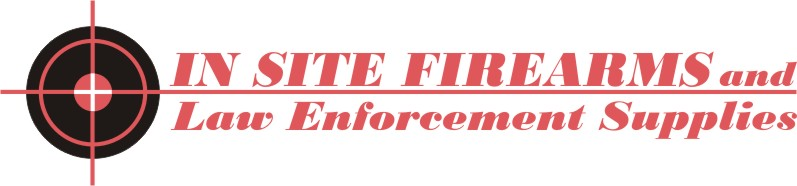 <B>IN SITE FIREARMS and LAW ENFORCEMENT SUPPLIES</b>