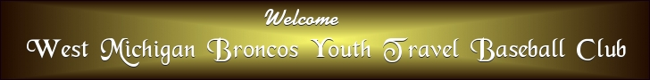West Michigan Broncos Youth Travel Baseball Club