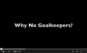 No Goalkeepers in U6