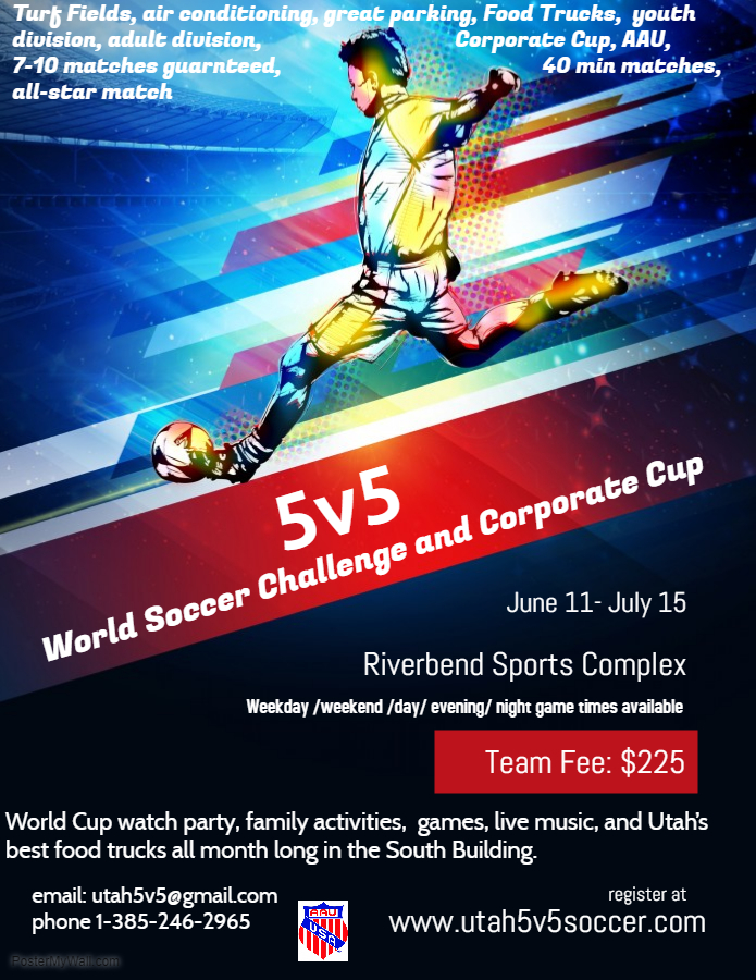 The World Soccer 5v5 challenge and Corporate Cup - Salt Lake